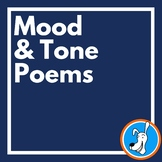 Mood and Tone: Mentor Poems for Teaching Mood and Tone in Poetry