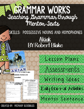 Grammar Works with Mentor Text Akiak (Possessive Nouns and Homophones)
