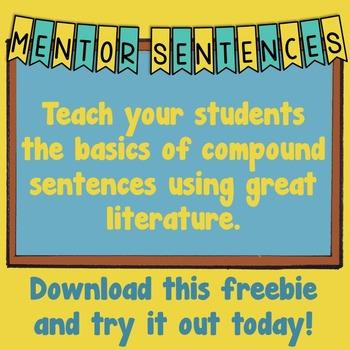 Compound Sentences: An Introduction- Mentor Sentence Weeklong Plan