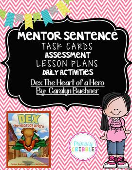 Mentor Sentence Dex The Heart of  a Hero
