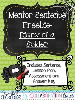 Mentor Sentence Freebie {Diary of a Spider}