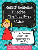 Mentor Sentence Freebie {The Relatives Came}