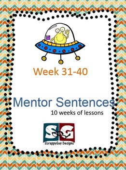Mentor Sentence Packet - Set 04 - 10 Weeks of Lessons with