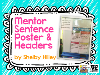 Mentor Sentence Poster and Headers