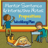 Prepositional Phrases: Mentor Sentence