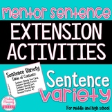 Mentor Sentence SENTENCE VARIETY Extension Activities
