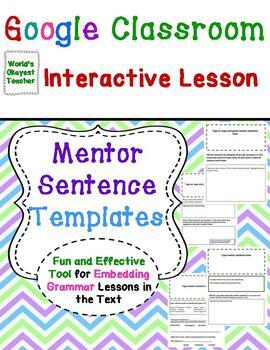 Mentor Sentence Templates for Google Classroom Interactive Lessons