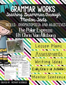 Grammar Works Mentor Text The Polar Express (Onomatopoeia