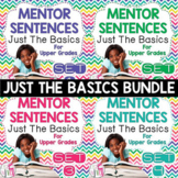 Mentor Sentence Units (JUST THE BASICS) Bundle (Grades 3-5): 40 Weeks!