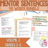 Mentor Sentence Units (VOLUME 2) Bundle (Grades 3-5): 40 Weeks!