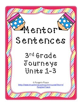 Mentor Sentences 3rd Grade Journeys Units 1-3