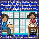 Mentor Sentences: Combine, Expand and Reduce Sentences {Fifth Grade}