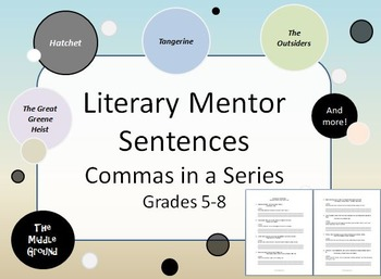 Mentor Sentences from Literature: Commas in a Series