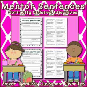 Mentor Sentences:  Correctly Ordered Adjectives