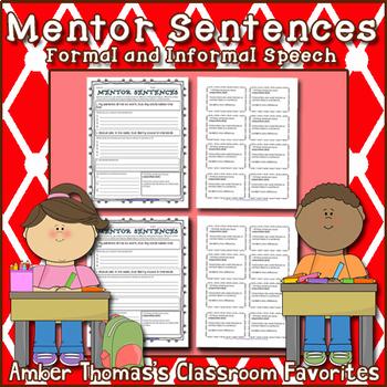 Mentor Sentences:  Formal and Informal Speech