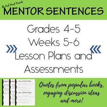 Mentor Sentences Grades 4-5 Weeks 5-6 Lesson Plans and Assessment