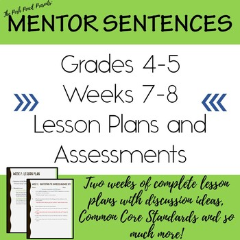 Mentor Sentences with Novels Weeks 7-8 Lesson Plans and Assessments