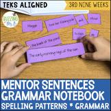 Mentor Sentences Grammar Notebook for the third nine weeks (Spelling & Review)