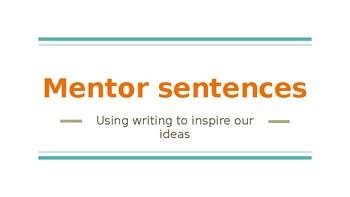 Mentor Sentences-  Grammar and Writing Inspiration