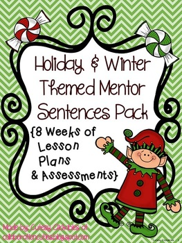 Mentor Sentences Holiday and Winter Pack {8 Weeks of Lessons & Assessments}