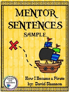 Mentor Sentences - How I Became a Pirate