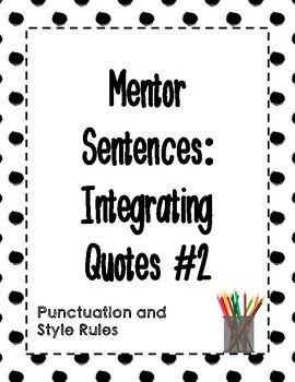 Mentor Sentences: Integrating Quotes #2