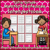 Mentor Sentences: Interjections {Fifth Grade}