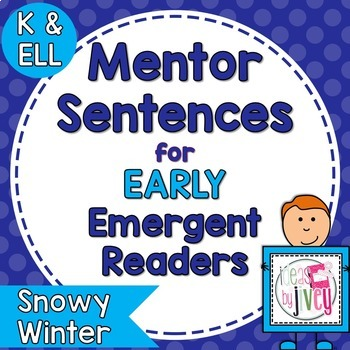Mentor Sentences Mini-Unit: Snowy Winter Books for Early Emergent Readers
