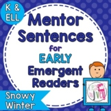 Mentor Sentences Mini-Unit: Snowy Winter Books for Early E