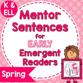 Mentor Sentences Mini-Unit: Spring Books for Early Emergen