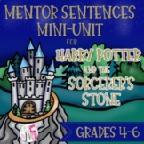 Mentor Sentences Mini-Unit for Harry Potter and the Sorcer