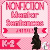 Mentor Sentences NONFICTION Unit: Ten Weeks of Animal Ment