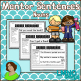Mentor Sentences:  Nouns {First Grade}