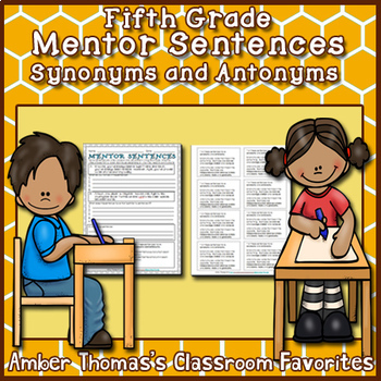 Mentor Sentences:  Synonyms and Antonyms {Fifth Grade}