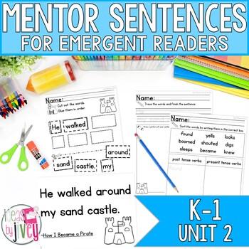 Mentor Sentences Unit 2: Ten Weeks of Lessons for Emergent Readers (K-1)