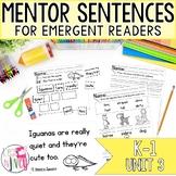 Mentor Sentences Unit 3: Ten Weeks of Lessons for Emergent
