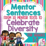 Mentor Sentences Unit: Celebrating Diversity (Grades 1-2)