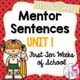 Mentor Sentences Unit: First 10 Weeks (Grade 2)