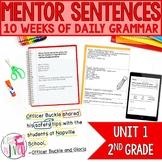 Mentor Sentences Unit: First 10 Weeks (Grade 2)