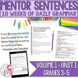 Mentor Sentences Unit: Vol 1, First 10 Weeks (Grades 3-5)