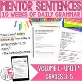 Mentor Sentences Unit: Vol 1, Fourth 10 Weeks (Grades 3-5)