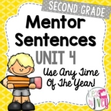 Mentor Sentences Unit: Fourth 10 Weeks (Grade 2)
