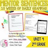 Mentor Sentences Unit: Fourth 10 Weeks (Grade 2)