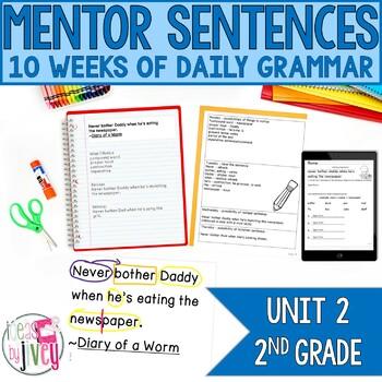 Mentor Sentences Unit: Second 10 Weeks (Grade 2)