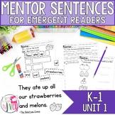 Mentor Sentences Unit 1: Ten Weeks of Lessons for Emergent Readers (K-1)