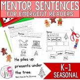 Mentor Sentences Unit: Ten Weeks of SEASONAL Lessons for Emergent Readers (K-1)