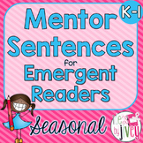 Mentor Sentences Unit: Ten Weeks of SEASONAL Lessons for E