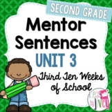 Mentor Sentences Unit: Third 10 Weeks (Grade 2)