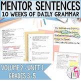 Mentor Sentences Unit: Vol 2, First 10 Weeks (Grades 3-5)