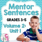 Mentor Sentences Unit: Vol 2, First 10 Weeks (Grades 3-5)